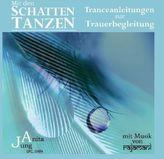 Mit den Schatten tanzen, 1 Audio-CD. Vol.1