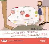 Das Leben mit Supermom, Superpop und der australischen Baumkröte Urps, Audio-CD