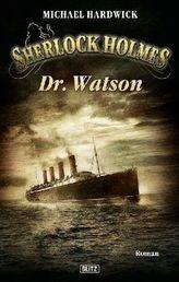 Sherlock Holmes - Dr. Watson