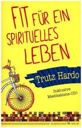 Fit für ein spirituelles Leben, m. Audio-CD