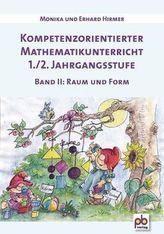 Kompetenzorientierter Mathematikunterricht 1./2. Jahrgangsstufe. Bd.2