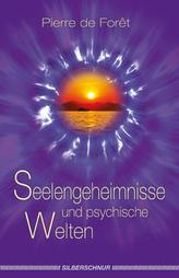 Seelengeheimnisse und psychische Welten