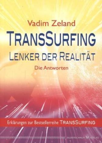 Lenker der Realität. TransSurfing, Erklärungen zur Reihe