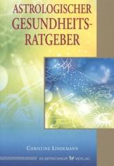 Astrologischer Gesundheitsratgeber
