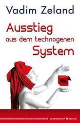Ausstieg aus dem technogenen System