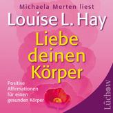Liebe deinen Körper, 1 Audio-CD