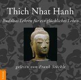 Buddhas Lehren für ein glückliches Leben, 1 Audio-CD