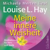 Meine innere Weisheit, 1 Audio-CD