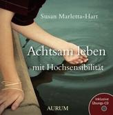 Achtsam leben mit Hochsensibilität, m. Übungs-Audio-CD