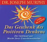 Das Geschenk des positiven Denkens, 3 Audio-CDs
