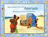 Bärenstarke Ferien auf Amrum. Beerenstark feerien üüb Oomram