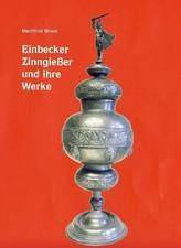 Einbecker Zinngießer und ihre Werke