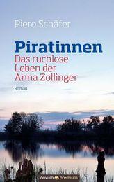 Piratinnen: Das ruchlose Leben der Anna Zollinger