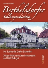 Berthelsdorfer Schlossgeschichten. Bd.1