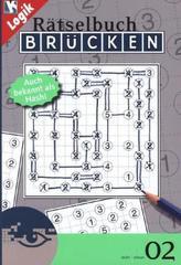 Brücken-Rätselbuch, Auch bekannt als Hashi. Bd.2