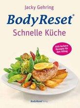 Bodyreset - Schnelle Küche