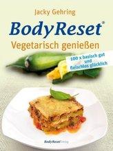 Body Reset - Vegetarisch genießen
