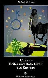Chiron, Heiler und Botschafter des Kosmos