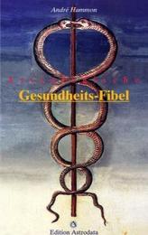 Astrologische Gesundheits-Fibel