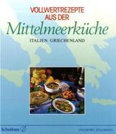 Vollwertrezepte aus der Mittelmeerküche