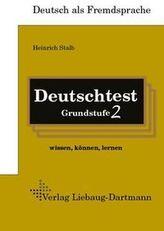 Deutschtest Grundstufe 2