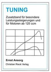 Tuning - Zusatzband für besondere Leistungssteigerungen und für Motoren ab 125 ccm