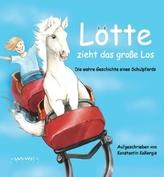 Lotte zieht das große Los