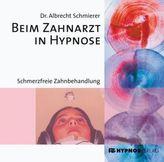 Beim Zahnarzt in Hypnose, 1 Audio-CD