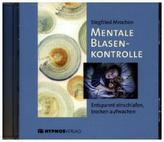 Mentale Blasenkontrolle, 1 Audio-CD