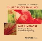 Blutdrucksenkung mit Hypnose, 1 Audio-CD