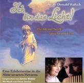 Ich bin das Licht! Eine Erlebnisreise in die Mitte unseres Herzens, 1 Audio-CD
