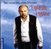 I glaub, i spinn, 1 Audio-CD