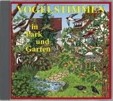 Vogelstimmen in Park und Garten, 1 Audio-CD