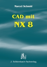 CAD mit NX 8