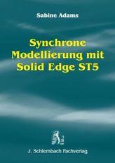 Synchrone Modellierung mit Solid Edge ST5