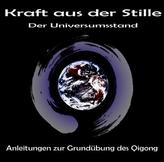 Kraft aus der Stille - Der Universumsstand, 2 Audio-CDs