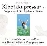 Klopfakupressur - Ängste und Blockaden auflösen, Audio-CD