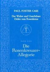 Die Rosenkreuzer-Allegorie