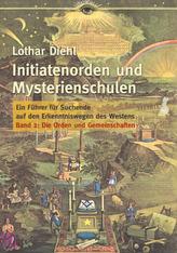 Initiatenorden und Mysterienschulen. Bd.2