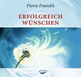 Erfolgreich wünschen, 1 Audio-CD