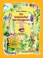 Ein botanischer Märchengarten