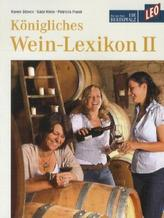 Königliches Weinlexikon II