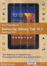 Das Praxisbuch Samsung Galaxy Tab 10.1 (Android 3.1)