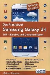 Das Praxisbuch Samsung Galaxy S4. Tl.1