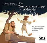 Em Zimmermanns Jupp sei Äldschder, 1 Audio-CD