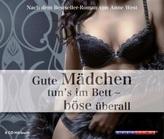 Gute Mädchen tun`s im Bett - Böse überall, 6 Audio-CDs