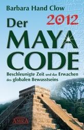 2012 - Der Maya Code