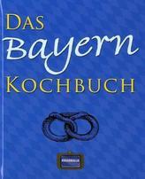 Das Bayern Kochbuch