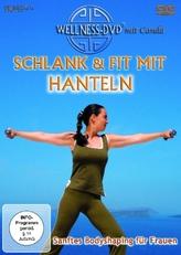 Schlank & fit mit Hanteln, 1 DVD