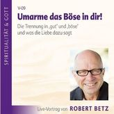 Umarme das Böse in dir!, Audio-CD